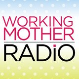 WorkingMotherRadio